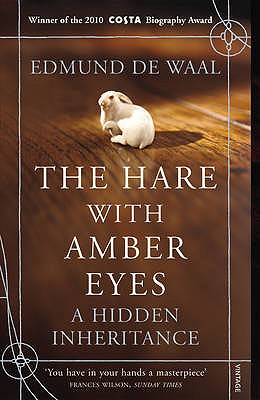 The Hare with Amber Eyes: A Hidden Inheritance Cover Image