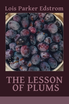 Cover for The Lesson of Plums