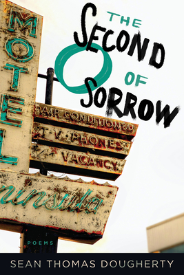 The Second O of Sorrow (American Poets Continuum #165) Cover Image