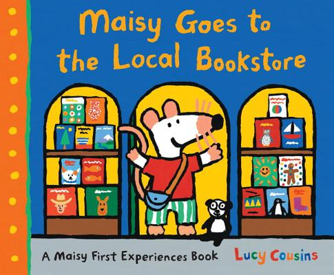 Maisy Goes to the Local Bookstore: A Maisy First Experiences Book Cover Image
