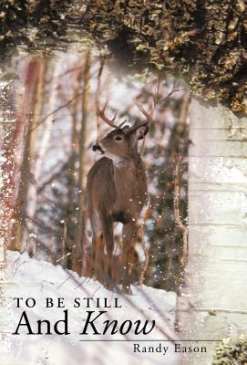 To Be Still and Know Cover