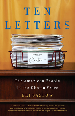 Ten Letters: The Stories Americans Tell Their President Cover Image