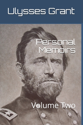 Personal Memoirs: Volume Two Cover Image