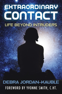 Extraordinary Contact: Life Beyond Intruders Cover Image