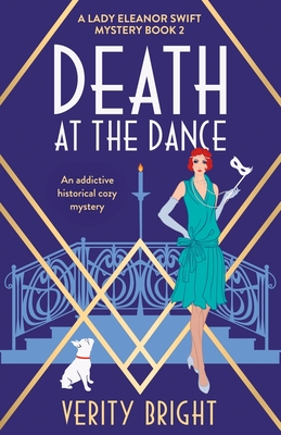 Death at the Dance: An addictive historical cozy mystery Cover Image