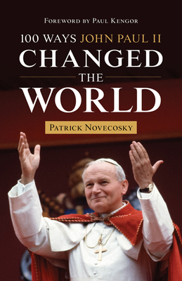 100 Ways John Paul II Changed the World Cover Image