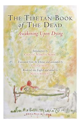 The Tibetan Book of the Dead: Awakening Upon Dying Cover Image