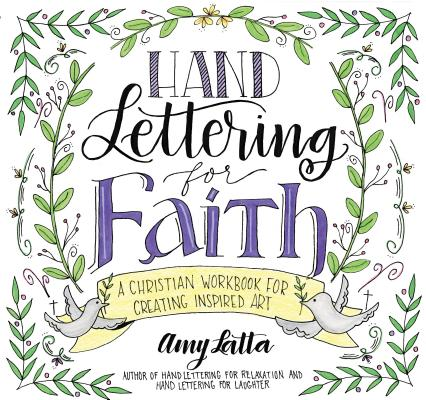 Hand Lettering for Faith: A Christian Workbook for Creating Inspired Art Cover Image