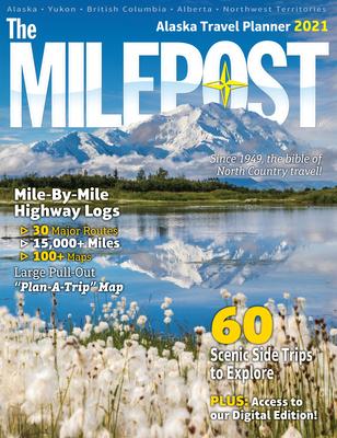 The Milepost 2021: Alaska Travel Planner Cover Image