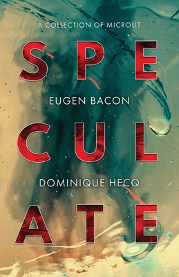 Speculate: A Collection of Microlit Cover Image
