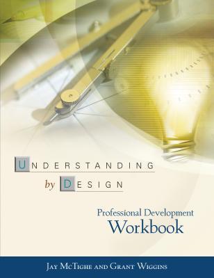 Understanding by Design Professional Development Workbook Cover Image