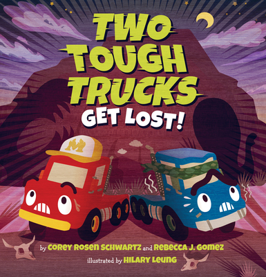 Cover for Two Tough Trucks Get Lost!