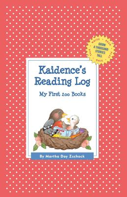 Kaidence's Reading Log: My First 200 Books (Gatst) (Grow a Thousand Stories Tall) Cover Image