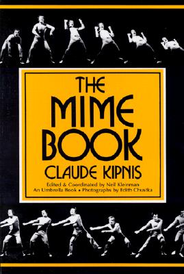 The Mime Book: A Comprehensive Guide to Mime (Umbrella Book) Cover Image