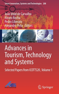 Advances in Tourism, Technology and Systems: Selected Papers from Icotts20, Volume 1 (Smart Innovation #208) Cover Image