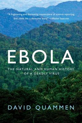 Ebola: The Natural and Human History of a Deadly Virus Cover Image