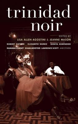 Trinidad Noir (Akashic Noir) Cover Image