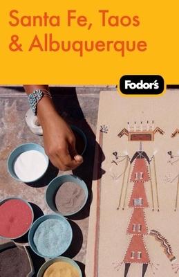 Fodor's Santa Fe, Taos & Albuquerque Cover Image