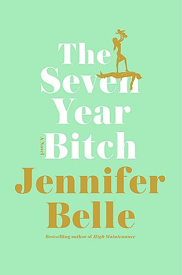 The Seven Year Bitch Cover