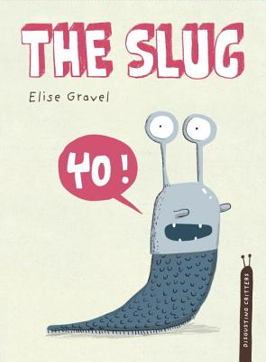 The Slug: The Disgusting Critters Series Cover Image