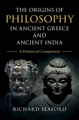 Cover for The Origins of Philosophy in Ancient Greece and Ancient India