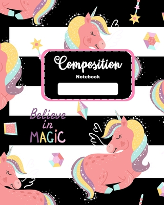 Composition Notebook: Compositon Notebook for Girls, Kids, School, Students and Teachers with Unicorn Black and White Cover Cover Image