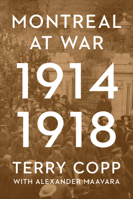 Montreal at War, 1914-1918 Cover Image