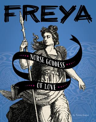 Freya: Norse Goddess of Love Cover Image