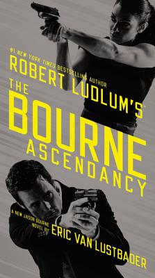 Robert Ludlum's (TM) the Bourne Ascendancy Cover