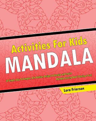 Activities For Kids: Mandala Coloring Book (Coloring Is Fun) Cover Image