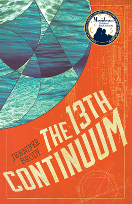 The 13th Continuum: The Continuum Trilogy, Book 1 Cover Image