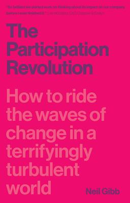 The Participation Revolution: How to Ride the Waves of Change in a Terrifyingly Turbulent World Cover Image