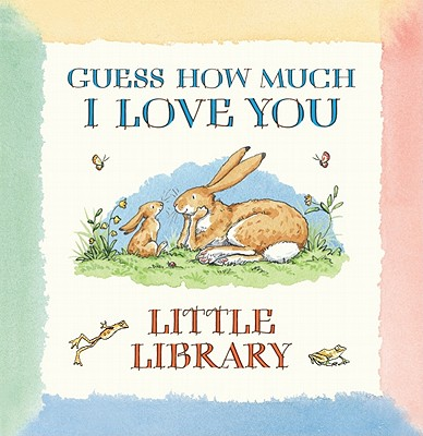 Guess How Much I Love You: Little Library Cover Image