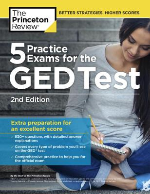 5 Practice Exams for the GED Test, 2nd Edition: Extra Preparation for An Excellent Score (College Test Preparation #2) Cover Image
