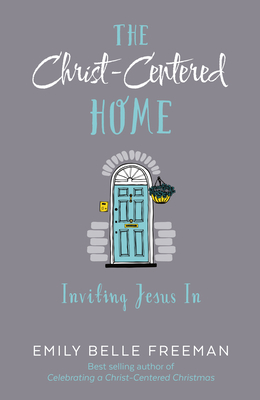 Cover for The Christ-Centered Home