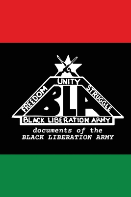 Documents of The Black Liberation Army: Documents from The Underground Cover Image