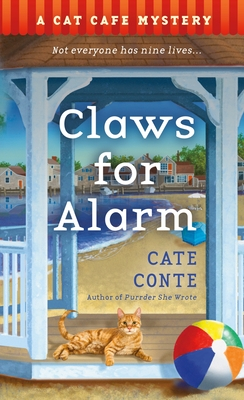 Claws for Alarm: A Cat Café Mystery (Cat Cafe Mystery Series #5) Cover Image