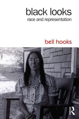 Black Looks: Race and Representation Cover Image