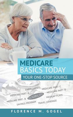 Medicare Basics Today: Your One-Stop Source Cover Image