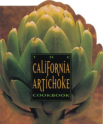 The California Artichoke Cookbook Cover