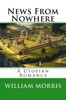 News from Nowhere: A Utopian Romance Cover Image