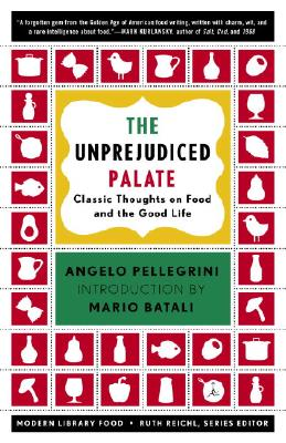 The Unprejudiced Palate: Classic Thoughts on Food and the Good Life Cover Image