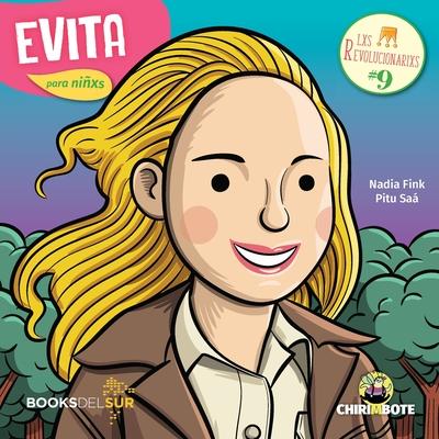 Evita para niñxs: Dirigente política y actriz argentina Cover Image