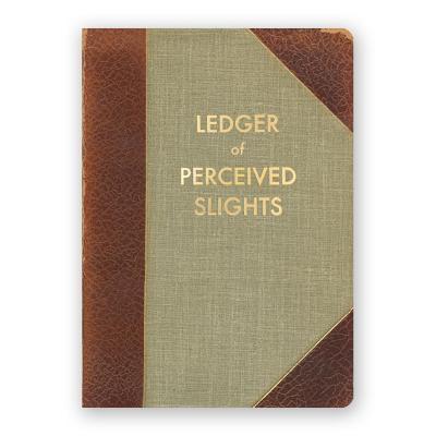 Ledger of Perceived Slights Journal Cover Image