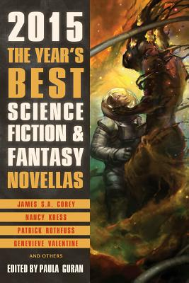 The Year's Best Science Fiction & Fantasy Novellas 2015 Cover