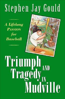 Triumph and Tragedy in Mudville Cover