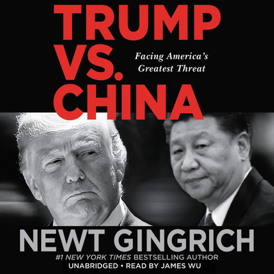 Trump vs. China Lib/E: Facing America's Greatest Threat Cover Image