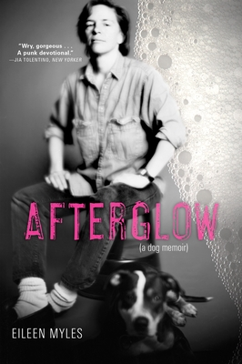 Afterglow (a Dog Memoir) Cover Image