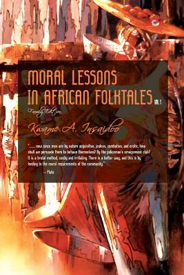 Moral Lessons in African Folktales (Volume #1) Cover Image