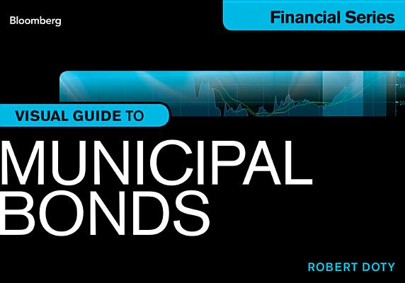 Bloomberg Visual Guide to Municipal Bonds Cover Image